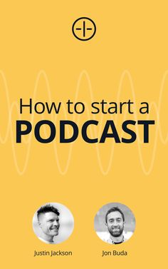 5 steps for starting a podcast: get the right microphone, learn how to record and edit your show, upload your audio, submit to Apple Podcasts, and learn how to promote your show. Podcast Setup, Sean Mccabe, Blue Yeti Usb, Justin Jackson, Starting A Podcast, Recording Equipment, Show Video, New Shows