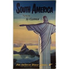 Pan American World Airways South America by Clipper / Fly Now: The National Air and Space Museum Poster Collection #rio #brazil