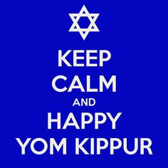 Happy Yom Kippur Everyone! College Wear, Yom Kippur, Keep Calm And Drink, Halloween Poster, Happy New Year, Carry On, Wish, Printables, Beautiful Clothes