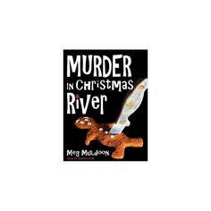 Murder in Christmas River (Unabridged) (CD/Spoken Word) (Meg Muldoon)