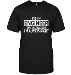 Im Always Right Im Arthur t-shirt Sarcastic Shirts