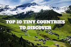 Top 10 Tiny Countries to Discover