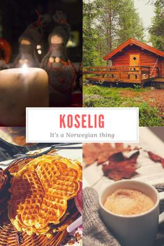 Koselig in Norway: Live a more Scandinavian lifestyle with the Norwegian concept of koselig, for warm, simple living.