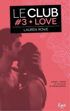Le club tome 3 love