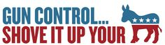 Gun Control... Shove It! Sticker — ConservativeStuff