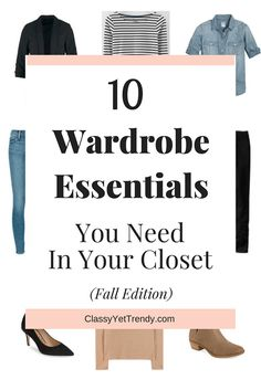 10 Wardrobe Essentials You Need In Your Closet (Fall Edition) - A chambray…