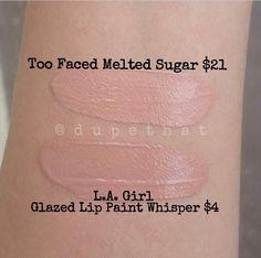 Too faced melted sugar dupe LA girl