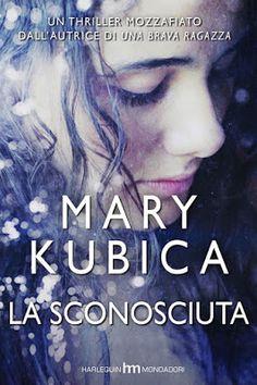Una thriller appassionante continuavo a leggerlo senza riuscire a staccarmi dalle pagine. http://www.letazzinediyoko.it/recensione-in-anteprima-del-thriller-la-sconosciuta-di-mary-kubica/