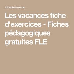 Les vacances fiche d'exercices - Fiches pédagogiques gratuites FLE