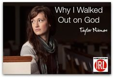 Why I Walked Out on God