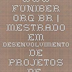 www.funiber.org.br | Mestrado em Desenvolvimento de Projetos de Inovação e Produto