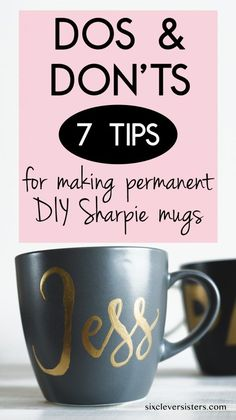 DIY Sharpie Mugs - 7 Do's & Don'ts! - Six Clever Sisters DIY Sharpie Mug. - Hobbies paining body for kids and adult Sharpie Mug Bake, Sharpie Coffee Mugs, Sharpie Plates, Sharpie Paint, Sharpie Crafts, Sharpie Projects, Sharpies On Mugs, Ceramic Mug Sharpie, Diy Projects
