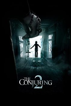 The Conjuring 2 - The next true story from the case files of Ed and Lorraine Warren.