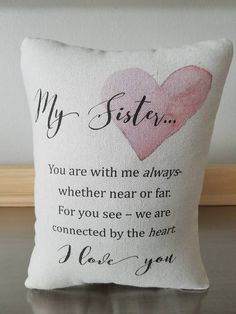 Gift for Sister Pillow Cotton Throw Pillow Love Quote Cushion Decor – Sweet Meadow Designs