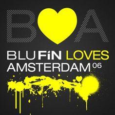 VA – BluFin Loves Amsterdam 06 » Minimal Freaks