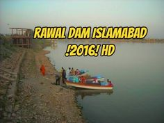 Rawal Dam islamabad!2016! Rawal Lake located in the outskirts of Rawalpindi and Islamabad, is considered to be a  paradise on earth that one must not be miss.   Rawal Lake is an artificial reservoir in Pakistan that fullfills  the water demanids for the cities of Rawalpindi and Islamabad. This artificial lake covers an area of 8.8 km². Rawal Lake is located within an isolated section of the Margalla Hills National Park. you're interested in boating, sailing, kayaking, fishing, bird watching,