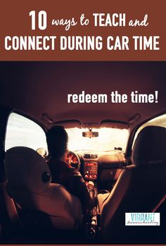 We're in the car a lot! I'm guessing you are too? Here's 10 ways we redeem car time and make it a valuable and important part of our homeschool day.