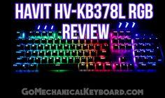 HAVIT HV-KB378L RGB mechanical keyboard review from Go Mechanical Keyboard