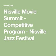 Nisville Movie Summit - Competitive Program - Nisville Jazz Festival Jazz Festival, Programming, Math, Movies, Blade, Poster, Mathematics, Films, Math Resources