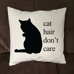 Funny Cat Hair Don't Care Throw Pillow Cover by JaycatDesigns on Etsy