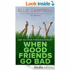 Amazon.com: When Good Friends Go Bad eBook: Ellie Campbell: Kindle Store