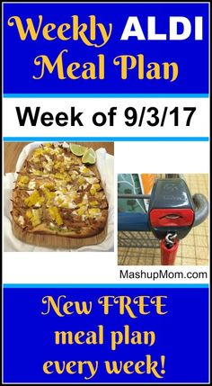 Free ALDI Meal Plan week of 9/3/17 - 9/9/17: Six complete dinners for four, $60 out the door! Save time and money with meal planning, and find new free ALDI meal plans each week. Cheap Meals, Easy Family Meals, Frugal Meals, Budget Meals, Freezer Meals, Budget Recipes, Meals For The Week, Dinner This Week, Dinner On A Budget