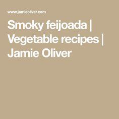 Smoky feijoada | Vegetable recipes | Jamie Oliver