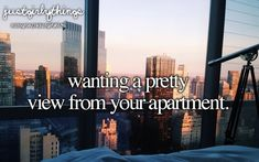 I want an apartment that has a big floor to ceiling window with the view of NYC