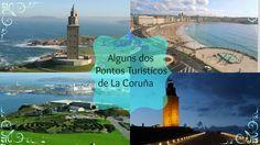 PONTOS TURÍSTICOS DE LA CORUÑA - Espanha - JAIRA MELO