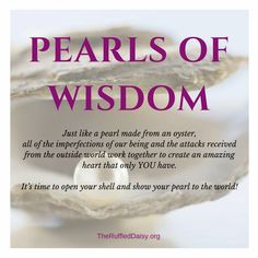 Pearls of Wisdom - Terri Brest - The Ruffled Daisy Pearl Quotes, Wisdom Quotes, Life Quotes, Quotes Quotes, Motivational Quotes, Quotes Arabic, Insightful Quotes, Brest, Praise And Worship