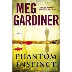 Phantom Instinct  by Meg Gardiner July 2014