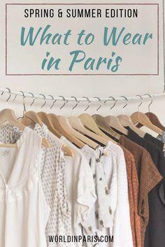 What To Wear In Paris Spring Summer 2020 World In Paris Paris Outfits Paris Summer Paris Summer Outfits