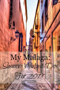 My Malaga: A Local's Must-Do's for 2017