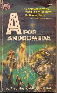 A for Andromeda by Fred Hoyl and John Elliot. cover design by Richard M. Powers