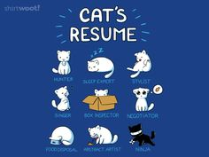 How purrfect is this??? Yup. Cats have resumes too! Cat's Resume - WS for $12