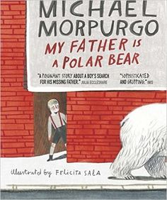 Book Review 'My Father is a Polar Bear' by Michael Morpurgo - Reviewed by Stacey