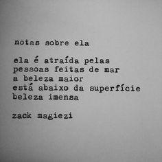 """""""Bom dia #notassobreela #zackmagiezi"""""""