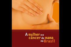 """Instituto Nacional de Câncer - INCA - Outubro Rosa - Exposição """"A mulher e o…"""