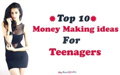 Top 10 Money Making Ideas for Teenagers