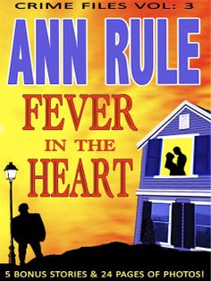 FEVER IN THE HEART by Ann Rule