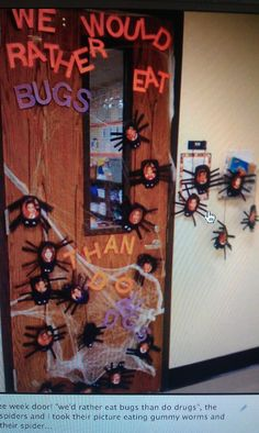 Red Ribbon Week Door Idea--love this for my door...maybe next year