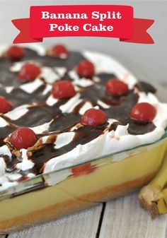 A delicious, easy cake recipe: Banana Split Poke Cake. This will go fast at dessert, so make sure you get a slice before its gone!