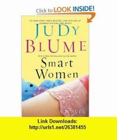Smart Women (9780425206553) Judy Blume , ISBN-10: 0425206556  , ISBN-13: 978-0425206553 ,  , tutorials , pdf , ebook , torrent , downloads , rapidshare , filesonic , hotfile , megaupload , fileserve