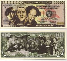 The Three Stooges $Million Dollar$ Novelty Bill Collectible