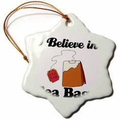 3dRose I Believe In Tea Bags, Snowflake Ornament, Porcelain, 3-inch