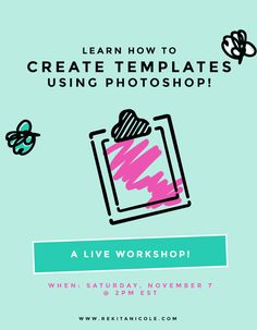 Learn How To Create Templates in Photoshop: A FREE Workshop!