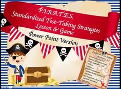 Ahoy there Mateys! Avast all ye pirates who are about to start standardized testing mayhem! Landlubbers and pirates alike will enjoy learning about the P.I.R.A.T.E.S. way of taking standardized tests! Use this Power Point lesson to get your students onboard for standardized testing by learning the PIRATES strategies for test-taking.