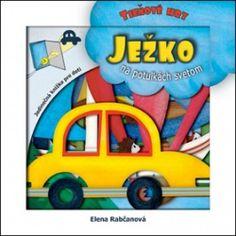 Ježko na potulkách svetom (Elena Rabčanová) > kniha   PreSkoly.sk Wooden Toys, Disney Characters, Fictional Characters, Books, Wooden Toy Plans, Wood Toys, Libros, Woodworking Toys, Book