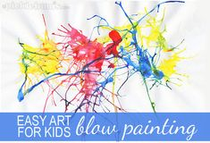 Easy Art For Kids - Blow Painting
