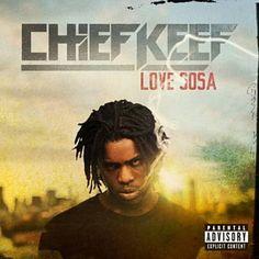 Love Sosa - Chief Keef-xxxxxxxxxx